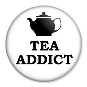 Tea-Addict-25mm-1-Pin-Badge-Button-Retro-Vintage-Teapot-Pop-Art