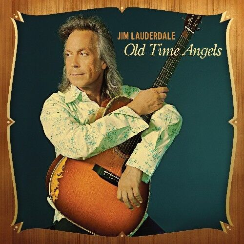 Jim Lauderdale - Old Time Angels [New CD]