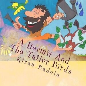 A Hermit and the Tailor Birds by Badola, Kiran -Paperback