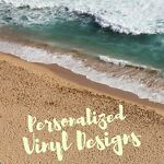 Personalized Vinyl Designs