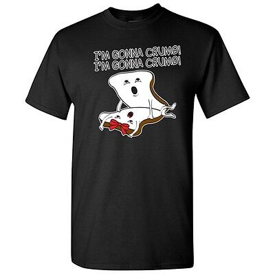 I'm Gunna Crumb Sarcastic Adult Graphic Offensive Gift Funny Novelty T Shirts