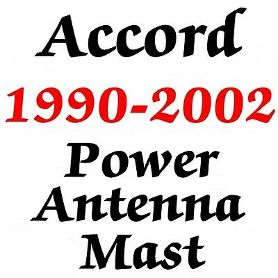 Power Antenna Mast Honda Accord  1990-2002  With How 2 Honda Accord Antenna Mast