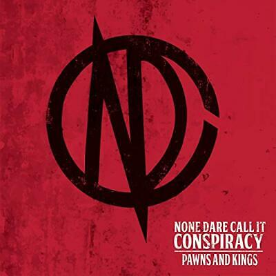 PAWNS AND KINGS - NONE DARE CALL IT CONSPIRACY [CD]