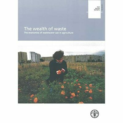 The Wealth of Waste: The Economics of Wastewater Use in - Paperback NEW J. Winpe