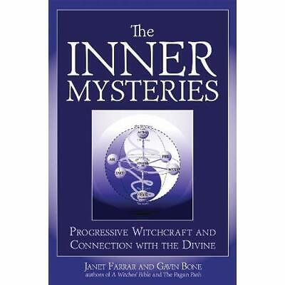 Inner Mysteries: Progressive Witchcraft & Connection to - Paperback NEW Farrar,