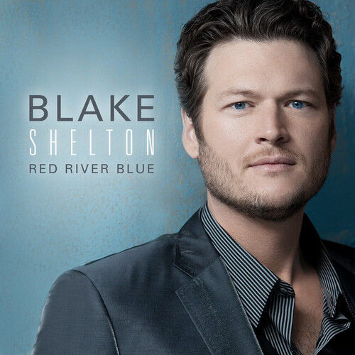 Blake Shelton - Red River Blue [New CD]