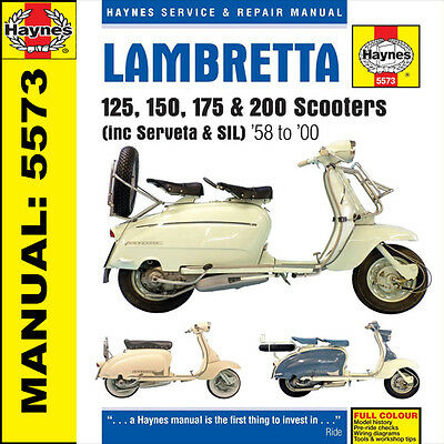 Lambretta Scooter Li125 Li150 TV175 TV200 200GT 1958-2000 Haynes Manual M5573