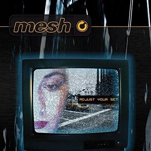 Mesh - Adjust Your Set [new Cd]