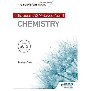 My Revision Notes: Edexcel AS Chemistry by George Facer (Paperback, 2016)