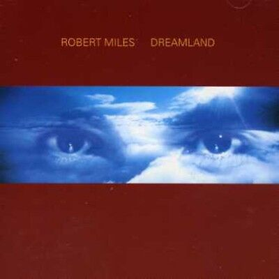 Robert Miles - Dreamland Incl. One & One [New CD] Germany - Import