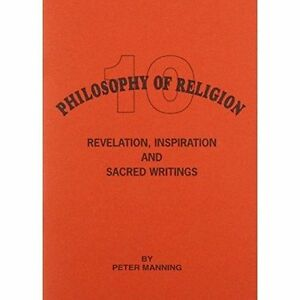 Revelation-Inspiration-and-Sacred-Writings-by-Peter-Manning-Paperback-2004