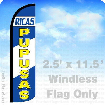 Ricas Pupusas - Windless Swooper Feather Flag 2.5x11.5 Banner Sign - Bz