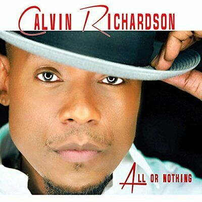 `RICHARDSON,CALVIN`-ALL OR NOTHING CD NUEVO