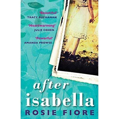 After Isabella - Paperback / softback NEW Fiore, Rosie 06/04/2017