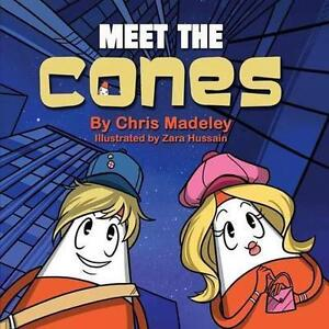 Meet The Cones, Madeley, Chris | Paperback Book | Acceptable | 9781910406052
