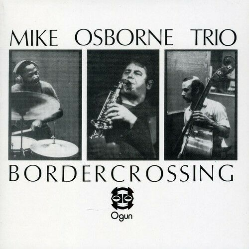 Mike Osborne - Bordercrossing [New CD] Spain - Import