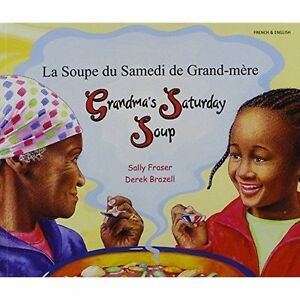 Grandma-039-s-Saturday-Soup-in-French-and-English-by-Sally-Fraser-Paperback-2005