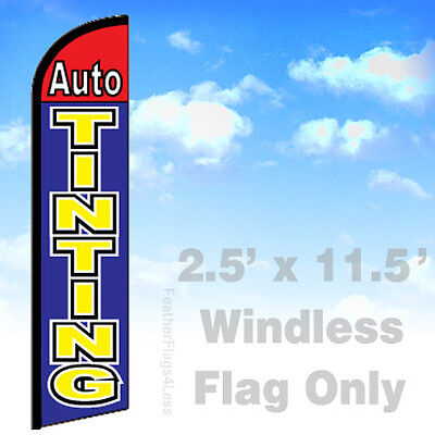 Auto Tinting - Windless Swooper Flag 2.5x11.5 Feather Banner Sign -bf