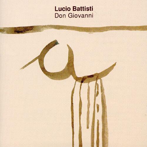 Lucio Battisti - Don Giovanni [New CD]