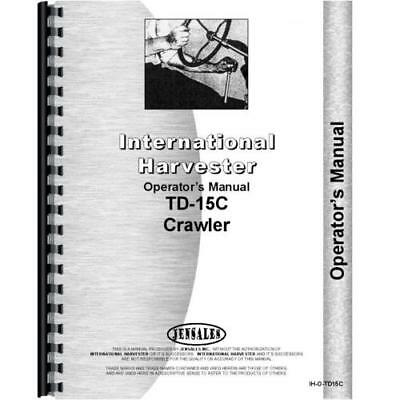 International Harvester Crawler Operators Manual Ih-o-td15c