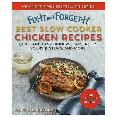 Fix-It and Forget-It Best Slow Cooker Chicken Recipes by Hope Comerford