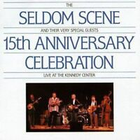 The Seldom Scene - 15th Anniversary - Live at the Kennedy Centre