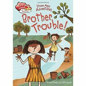 Stone-Age-Adventures-Brother-Trouble-by-Vivian-French-Hardback-2015