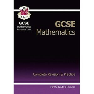 New GCSE Maths Complete Revision & Practice: Foundation for the Grade 9-1