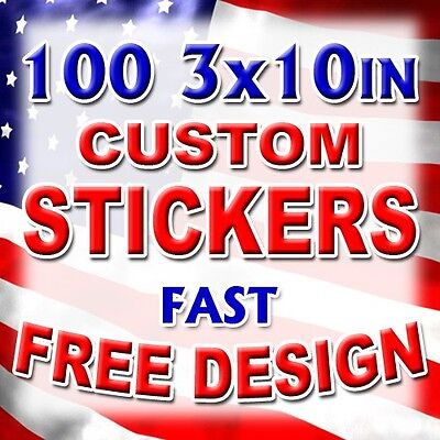 100 3x10 Custom Printed Full Color Outdoor Vinyl Car Bumper Stickers Logo Decal