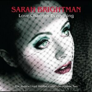 SARAH BRIGHTMAN Love Changes Everything CD NEW Andrew Lloyd Webber Collection 2