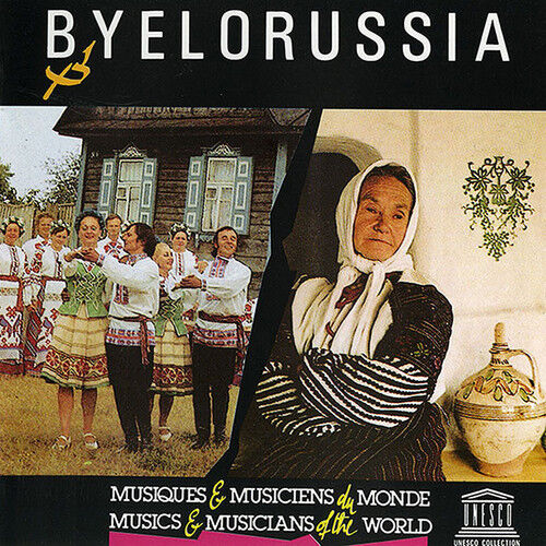 Various Artists - Byelorussia: Musical Folklore Of The [new Cd]