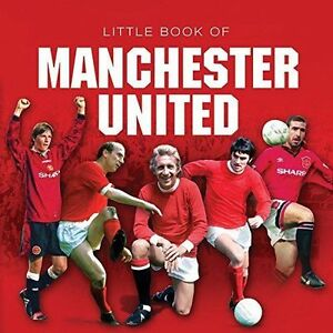 Little Book of Manchester United (Little Books), Jules Gammond | Hardcover Book
