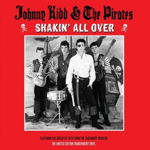 Johnny Kidd, Johnny Kid & Pirates - Shakin All Over You [New Vinyl]