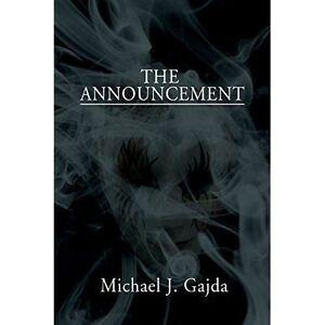 The Announcement by Michael J Gajda (Paperback / softback, 2014) NEW BOOK