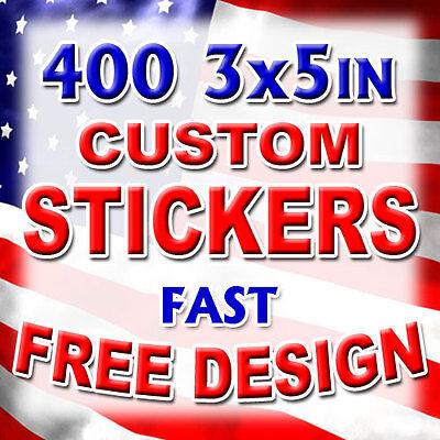 400 3x5 Custom Printed Full Color Outdoor Vinyl Car Bumper Sticker Decal Die Cut