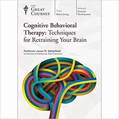 Cognitive Behavioral Therapy: Techniques for Retraining Your
