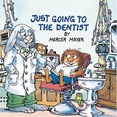 Just Going to the Dentist (Little Critter) (Golden Look-Look Books) by Mercer