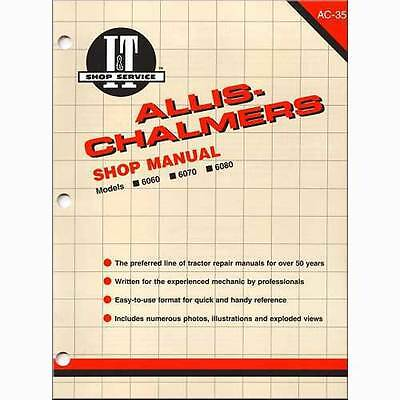 It Shop Manual For Allis Chalmers 6060 6070 And 6080