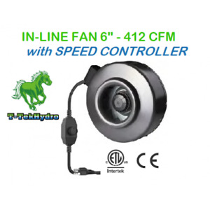 """TTHYDROPONIC: IN-LINE FAN 6"""" 412CFM with SPEED CONTROLLER"""