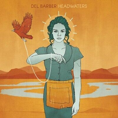 Del Barber   Headwaters  New Cd
