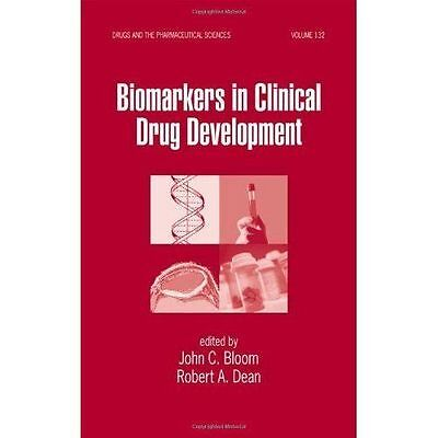 Biomarkers In Clinical Drug Development Volume 132 Drugs And The Pharmaceutical