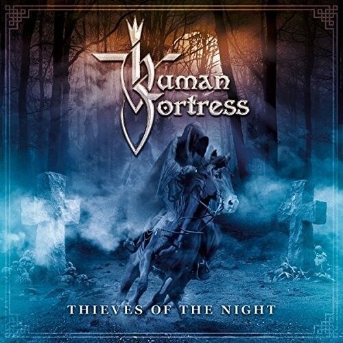 Human Fortress - Thieves of the Night [New CD]