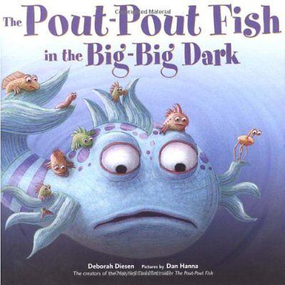 The Pout-Pout Fish in the Big-Big Dark (A Pout-Pou