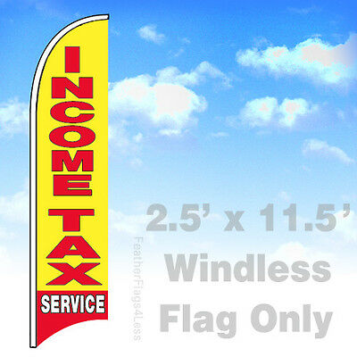 Income Tax Service - Windless Swooper Flag 2.5x11.5 Feather Banner Sign Yb