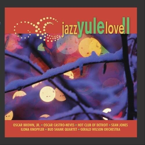 Jazz Yule Love Vol II [CD]