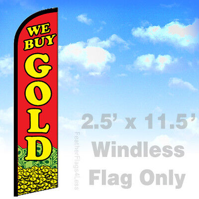 We Buy Gold - Windless Swooper Flag 2.5x11.5 Feather Banner Sign - Rf