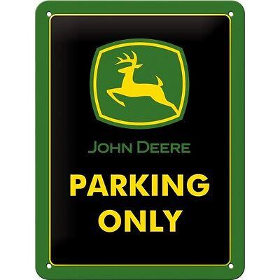 JOHN DEERE PARKING ONLY - BLECHSCHILD  15X20 CM  226182 (John Deere Parking)