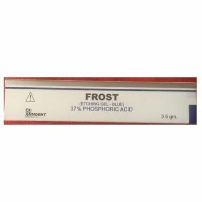 Frost Etching Gel Phosphoric Acid 3.5gm By Ammdent.