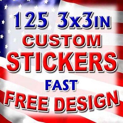 125 3x3 Custom Printed Full Color Outdoor Vinyl Car Bumper Stickers Decal Label
