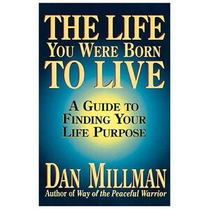 NEW The Life You Were Born to Live - Millman, Dan